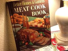 1968 Better Homes & Gardens Meat Cook Book cookbook in Books, Cookbooks | eBay