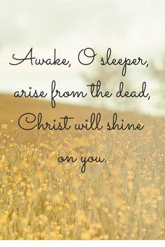 Awake, O sleeper - Ephesians 5:14