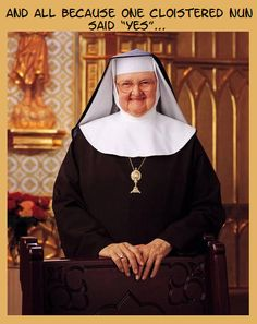 Love you, Mother Angelica!