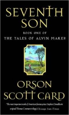 Seventh Son by Orson Scott Card. The first book in Card's wonderful, criminally under-read fantastical reworking of 1800s history. Miracles abound, history warps, the book is good.