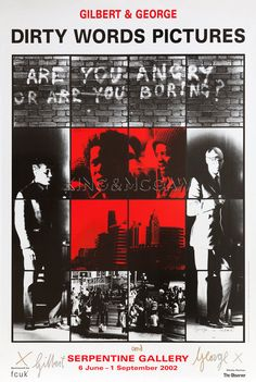 Are you angry or are you boring? 1977 Art Print by Gilbert & George at King & McGaw Gilbert & George, Are You Bored, Collaborative Art, Word Pictures, Sale Poster, Public Art, Contemporary Artists, Picture Frames, My Arts