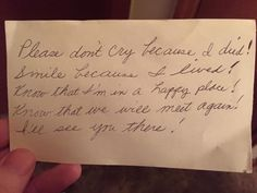 "After 60 years of marriage, man finds note from diseased wife. It starts, ""Please don't cry because I died! Smile because I lived! Heartwarming love letter."