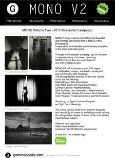 MONO V2, more photographers added: Martin Bogren, Paulo Nozolino, Caimi & Piccinni, Alexia Monduit & Robert Hutinsky : https://www.kickstarter.com/projects/2122756189/mono-volume-two