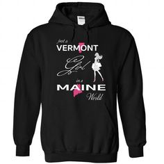 I Love VERMONT GIRL IN MAINE WORLD Shirts & Tees