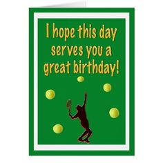 Shop Tennis Player Happy Birthday Card created by Daphsam. Personalize it with photos & text or purchase as is! Dad Birthday Card, Happy Birthday Greeting Card, Happy Birthday Messages, Happy Birthday Quotes, Bday Cards, Birthday Stuff, Diy Birthday, Birthday Cakes, Mode Tennis