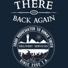 There and Back Again is a T Shirt designed by thehookshot to illustrate your life and is available at Design By Humans