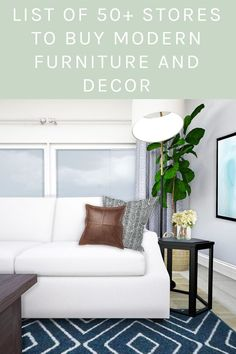 Get my (continually updated) list of 50+ modern furniture and décor stores to shop. I use this list when shopping for my design clients and my own home. Check it out.. #freelist #furniturelist #furnitureanddecor