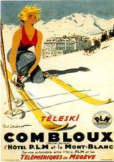 1935 Combloux téleski, l'hôtel PLM et le Mont-Blanc French vintage travel poster Ski Vintage, Vintage Ski Posters, Vintage Winter, French Vintage, Vintage Sport, French Art, Ski Chalet Decor, St Gervais, France