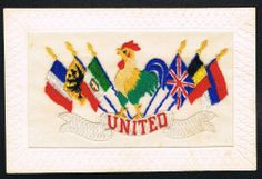 "WW1 Embroidered Silk, Flags, ""UNITED"" French Cockerel, sent to Mrs Gridley"