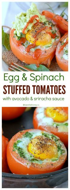 Baked Stuffed Tomatoes with Egg & Spinach and sriracha sauce. Such a quick & healthy clean eating breakfast for the whole family!