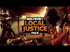 Max Payne 3 'Local Justice' DLC Latest Trailer