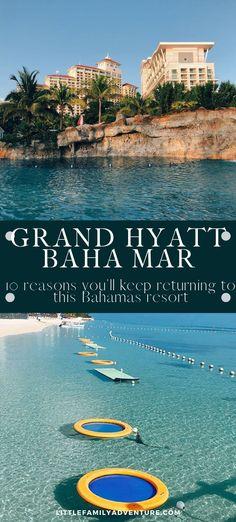 10 Reasons Why I Will Keep Coming Back to Grand Hyatt Baha Mar in the Bahamas Bahamas Tourism, Bahamas Resorts, Bahamas Vacation, Nassau Bahamas, Mexico Vacation, Italy Vacation, Cruise Vacation, Disney Cruise, Cable Beach Resort