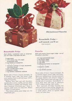 Vintage Christmas Candy Recipes from a 1959 Better Homes & Gardens Holiday Publication. Recipes shown are for Remarkable Fudge and Panocha (Brown Sugar Fudge). Christmas Sweets, Christmas Cooking, Noel Christmas, Christmas Goodies, Christmas Candy, Vintage Christmas, Christmas Fudge, Christmas Crack, 1950s Christmas