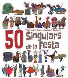 50 Singulars de la Festa   El Cep i la Nansa. Heribert Massana; il·lustracions de JuanolO.