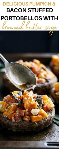 Delicious Pumpkin & Bacon Stuffed Portobellos with Browned Butter Sage the perfect fall appetizer recipe! Roasted pumpkin smothered in garlic; crispy bacon and goats cheese stuffed portobello mushrooms drizzled with a browned butter and sage sauce. Lord help me. Because I also apparently have an obsession to browned butter. #portobellos #mushrooms #bacon Best Appetizers, Appetizer Recipes, Dinner Recipes, Dinner Ideas, Great Recipes, Healthy Recipes, Healthy Food, Roast Pumpkin