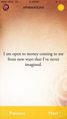 I am open to money coming to me from new ways I never imagined