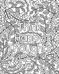 Think Happy Thoughts Coloring Page For Grown Ups Adult With Leaves Digital Download Birthday PagesMom