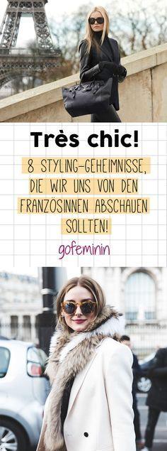 Très chic! 8 Styling-Geheimnisse, die wir uns von den Französinnen abschauen sollten!