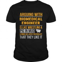 Make this awesome proud Biomedical engineer: BIOMEDICAL ENGINEER as a great gift for Biomedical engineers