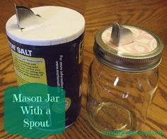 Far From Normal: Mason Jar With a Spout