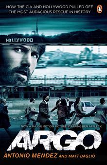 Anyone read the book before seeing the film? Should I read or skip and go straight to the film? Argo By: Antonio Mendez and Matt Baglio - eBook - Kobo