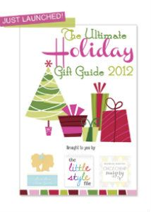 The Ultimate Holiday Gift Guide 2012!  Amazing gifts for everyone on your list! #kids #style #giftguide #holiday