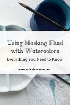 Using Masking Fluid with Watercolors-Everything You Need to Know #watercolor #watercolors #watercolour #painting