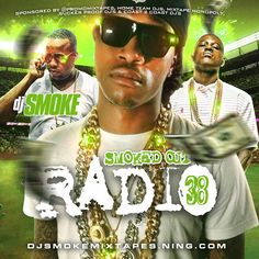 Dj Smoke - Smoked Out Radio 38 Special Edition :: #GetItLIVE! http://livemixtap.es/n6w   @LiveMixtapes, @PromoMixtapes, @Pedezi_419 @Bigqbossfetti