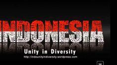Indonesia Unity in Diversity (Bhineka Tunggal Ika)