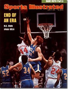 April 1974 - North Carolina State shocked the world in the 1974 NCAA Tournament, ending UCLA's reign of seven straight NCAA Championships. The Wolfpack defeated the Bruins in their Final Four matchup. I Love Basketball, Basketball Pictures, Basketball Legends, College Basketball, Basketball Players, Basketball Jones, Sports Magazine Covers, Best Nba Players, Skinny