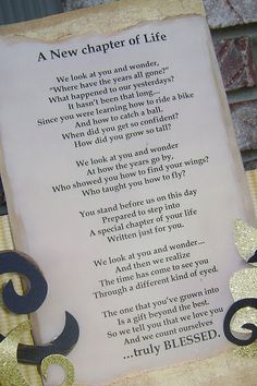 graduation poem... Just made me cry!!! Clayton will be out of school In 2 years! I say where have the years gone :-(