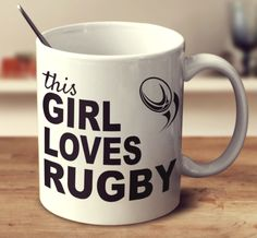 THIS GIRL LOVES RUGBY                                                       …