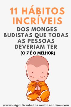 CLIQUE NO PIN e descubra os 11 Hábitos Incríveis Dos Monges Budistas Que Todas As Pessoas Deveriam Ter (O 7 é o Melhor) Body Is A Temple, Yoga Routine, Osho, Better Life, Self Improvement, Success, Reiki, Personal Development, Meditation