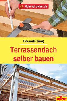 In wind and weather: build your own patio roof! - A # Terrace roof brings many advantages with it, the cost of the are often too high. Terrace Roof, Patio Roof, Patio Bohemio, Planter Beds, Getaway Cabins, Pergola Designs, Build Your Own, Feeling Happy, Play Houses