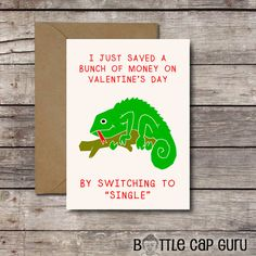 Funny Anti-Valentine Card for Singles * Singles Awareness Day Cards * Printable, Instant Download  I Just Saved a Bunch of Money on Valentines Day