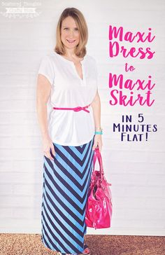 Maxi Dress to Maxi Skirt by Scattered Thoughts of a Crafty Mom