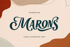 Marons font by alit design on @creativemarket