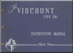 Vickers Viscount 701 Aircraft Instruction Manual Pilot's Notes - Aircraft Reports - Manuals Aircraft Helicopter Engines Propellers Blueprints Publications