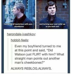 Sherlock Memes - Flirting - Wattpad Sherlock Bbc, Sherlock Fandom, Benedict Cumberbatch Sherlock, Jim Moriarty, Watson Sherlock, Sherlock Quotes, Sherlock Humor, Sherlock Holmes Funny, Supernatural Fandom