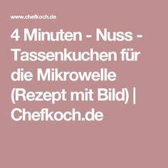 4 Minuten - Nuss - Tassenkuchen für die Mikrowelle (Rezept mit Bild) | Chefkoch.de