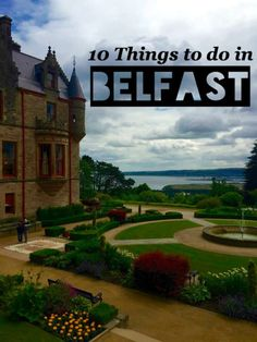 10 Things To Do In Belfast