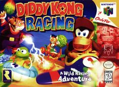 """Diddy Kong Racing"" for N64 (1997) my brother and I played for hours on this and got so loud we get in trouble for it. We also would belly laugh cause we would crack each other up to the point of tears."