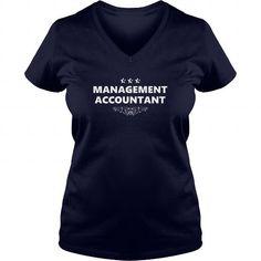 MANAGEMENT ACCOUNTANT JOBS TSHIRT GUYS LADIES YOUTH TEE HOODIES SWEAT SHIRT VNECK UNISEX