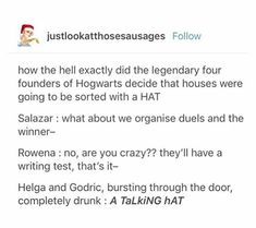 Headcannon that Salazar and Rowena always argue. Godric and Helga are best friends and always do stupid stuff together Harry Potter Universal, Harry Potter Fandom, Harry Potter Memes, Ravenclaw, Slytherin House, Hogwarts Founders, Fandoms, Mischief Managed, Fantastic Beasts