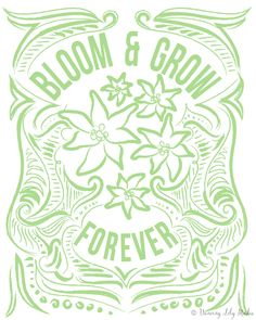 Our Bloom & Grow Forever art print features a green illustrated cluster of edelweiss blossoms surrounded by the words Bloom & Grow Forever. This print is perfect for decorating your home, wherever love, family and friendship grow.  8x10 illustrated print on sturdy 100lb heavy textured cover stock. Frame and matte not included. Printed colors may vary slightly from what you see on your screen due to monitor calibrations.