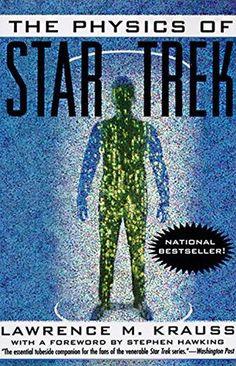 The+Physics+of+Star+Trek