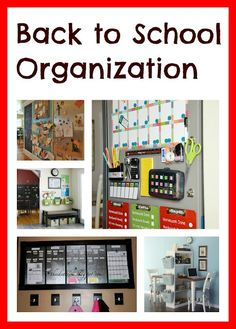 Back to School Organization - for home