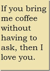 coffee humor | For the Love of Coffee and a Good Man | A Slice of My Life #mrcoffeesweepstakes