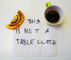 Ben England-Simple and Effective  'An alternate way to look at my tablecloth'