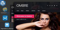 OMBRE - Model Agency Fashion WordPress Theme by egemenerd OMBRE is a responsive WordPress theme designed specifically for fashion & model agencies. It can be also used as a Fashion Blog Th